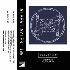 Albert Ayler / Bells (Tape)