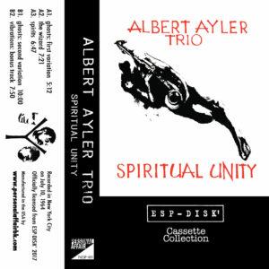 Albert Ayler Trio / Spiritual Unity (Tape)