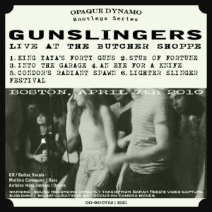 Gunslingers - Live At The Butcher Shoppe (Boston, April 7th 2010) - Back