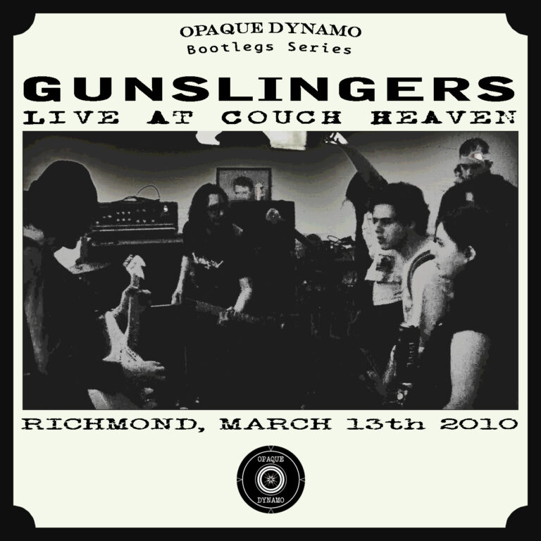 Gunslingers / Live At Couch Heaven (Richmond, March 13th 2010)