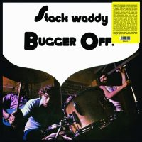 Stack Waddy / Bugger Off! (Vinyl LP)
