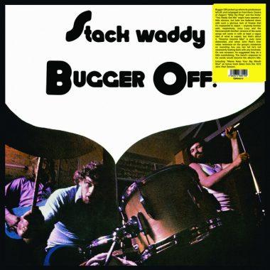 Stack Waddy / Bugger Off! (Vinyl LP)
