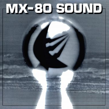 MX-80 Sound / Out Of The Tunnel (Vinyl LP - Ship To Shore Phonograph Co.)