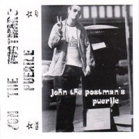 John The Postman / John The Postman's Puerile (CD - Overground Records)