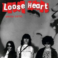 Loose Heart / Paris 1976 (7